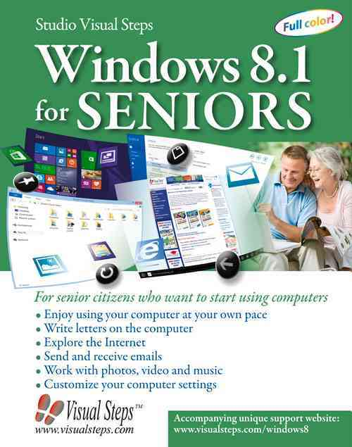 Windows 8 for Seniors: For Senior Citizens Who Want to Start Using Computers (Paperback)