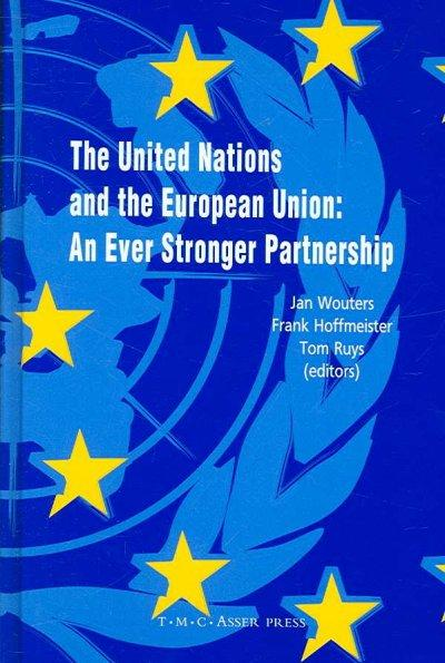 The United Nations and the European Union: An Ever Stronger Partnership (Hardcover)