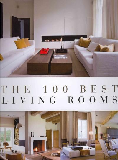 The 100 Best Living Rooms (Hardcover)