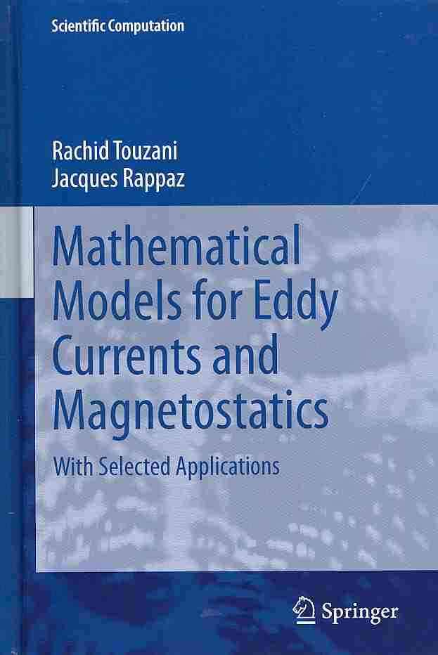 Mathematical Models for Eddy Currents and Magnetostatics: With Selected Applications (Hardcover)