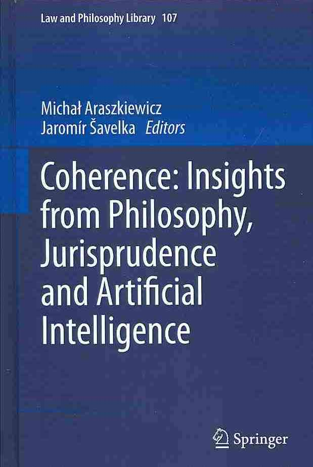 Coherence: Insights from Philosophy, Jurisprudence and Artificial Intelligence (Hardcover)