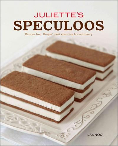 Juliette's Speculoos: Recipes from Bruges' Most Charming Biscuit Bakery (Hardcover)