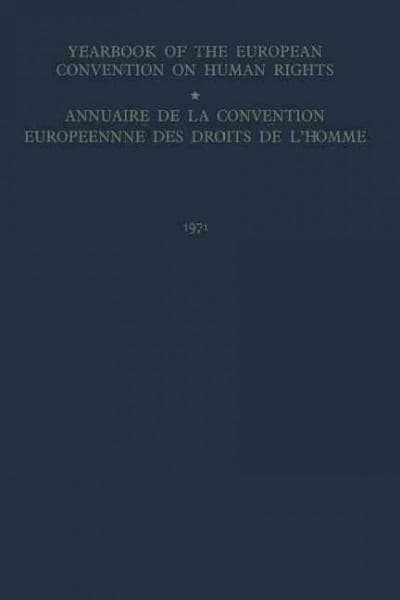 Yearbook of the European Convention on Human Rights / Annuaire Dela Convention Europeenne Des Droits De L'homme (Paperback)