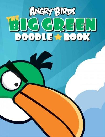 Angry Birds: The Big Green Doodle Book (Paperback)