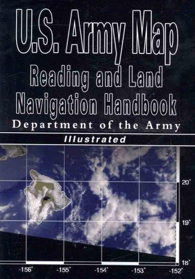 U.S. Army Map Reading and Land Navigation Handbook (Paperback)