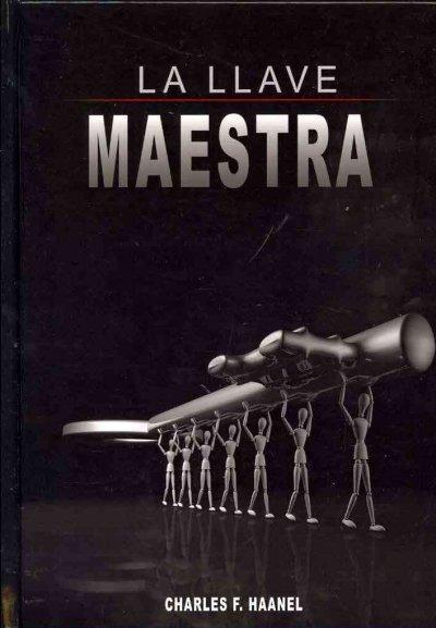 La Llave Maestra / the Master Key System (Hardcover)