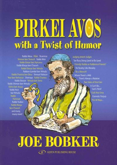 Pirkei Avos With a Twist of Humor (Paperback)