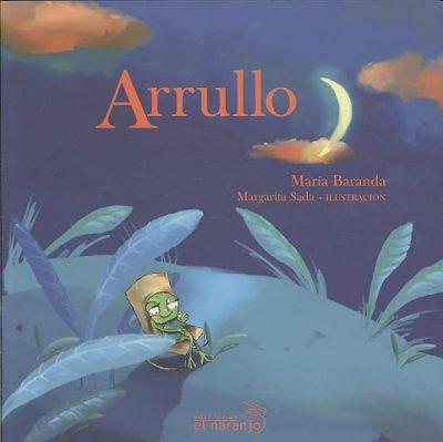 Arrullo/ Lullaby (Board book)