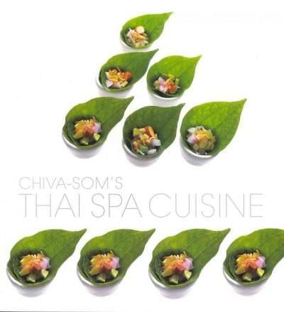 Chiva-Som's Thai Spa Cuisine (Paperback)