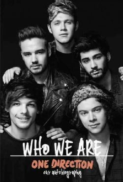 One Direction: Who We Are: Our Autobiography (Hardcover)
