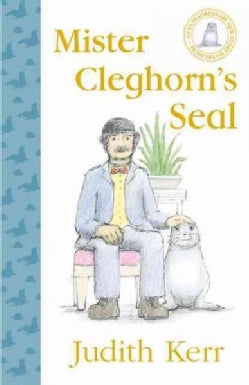 Mister Cleghorns Seal (Hardcover)