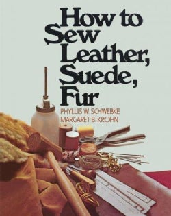 How to Sew Leather Suede and Fur (Paperback)