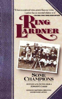 Some Champions: Sketches and Fiction from a Humorist's Career (Paperback)