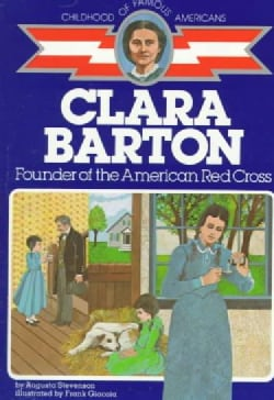 Clara Barton, Founder of the American Red Cross (Paperback)