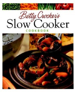 Betty Crocker's Slow Cooker Cookbook (Hardcover)