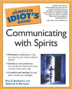 The Complete Idiot's Guide to Communicating With Spirits (Paperback)