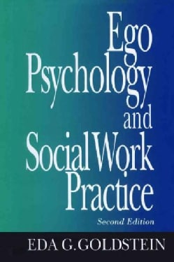 Ego Psychology and Social Work Practice (Hardcover)