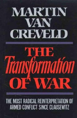The Transformation of War (Hardcover)