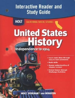 United States History Independence to 1914: Holt California Social Studies (Paperback)