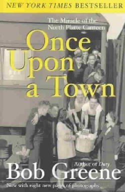 Once upon a Town: The Miracle of the North Platte Canteen (Paperback)
