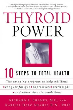 Thyroid Power: Ten Steps to Total Health (Paperback)