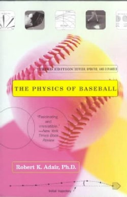 The Physics of Baseball (Paperback)