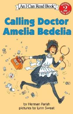Calling Doctor Amelia Bedelia (Paperback)