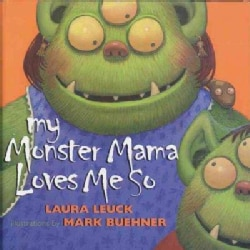 My Monster Mama Loves Me So (Paperback)