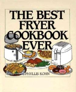 The Best Fryer Cookbook Ever (Hardcover)