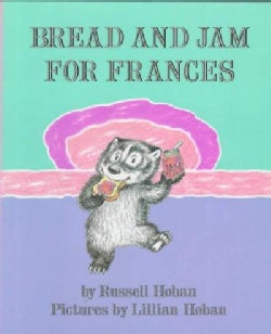 Bread and Jam for Frances (Hardcover)