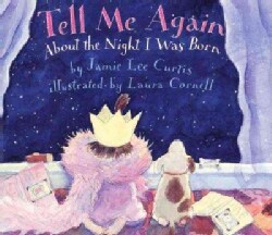 Tell Me Again: About the Night I Was Born (Hardcover)