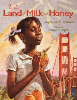 In the Land of Milk and Honey (Hardcover)
