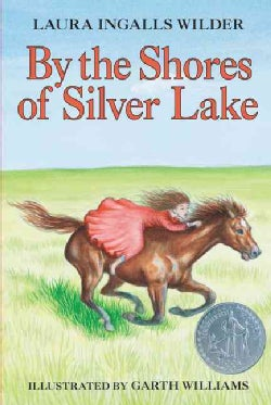 By the Shores of Silver Lake (Hardcover)