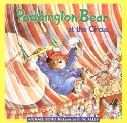 Paddington Bear at the Circus (Hardcover)