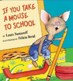 If You Take a Mouse to School (Hardcover)