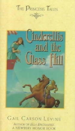 Cinderellis and the Glass Hill (Hardcover)