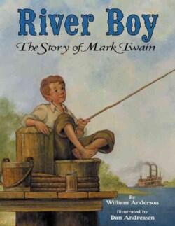 River Boy: The Story of Mark Twain (Hardcover)