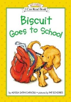 Biscuit Goes to School (Hardcover)