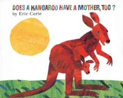 Does a Kangaroo Have a Mother, Too? (Hardcover)