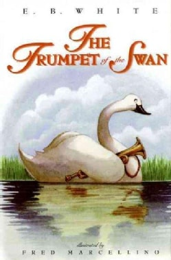 The Trumpet of the Swan (Hardcover)