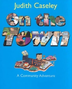 On the Town: A Community Adventure (Hardcover)