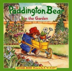 Paddington Bear in the Garden (Hardcover)