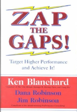 Zap the Gaps!: Target Higher Performance and Achieve It! (Hardcover)