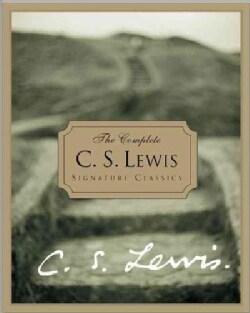 The Complete C.S. Lewis Signature Classics (Hardcover)