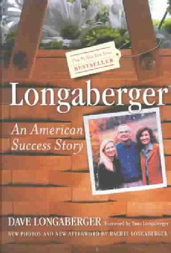 Longaberger: An American Success Story (Paperback)