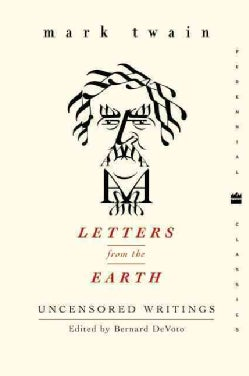 Letters from the Earth: Uncensored Writings (Paperback)