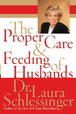 The Proper Care and Feeding of Husbands (Hardcover)
