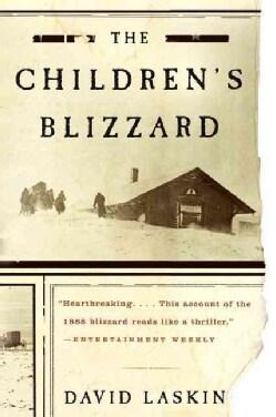 The Children's Blizzard (Paperback)