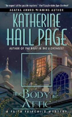 The Body In The Attic: A Faith Fairchild Mystery (Paperback)