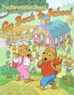The Berenstain Bears Go Back to School (Paperback)